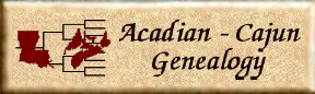 Acadian-Cajun Genealogy